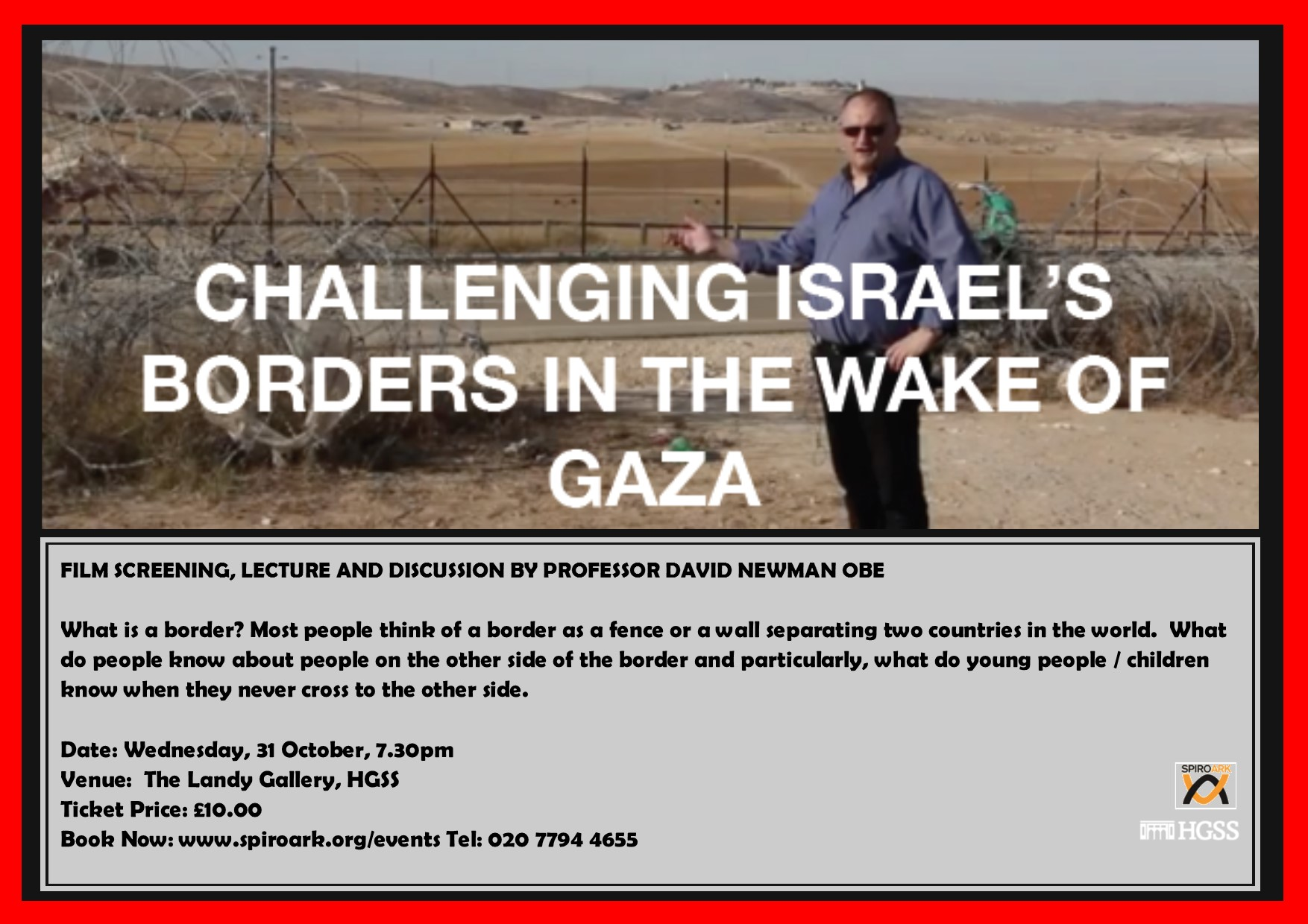 Spiro Ark - Challenging Israel's Borders In the Wake of Gaza @ The Landy Gallery