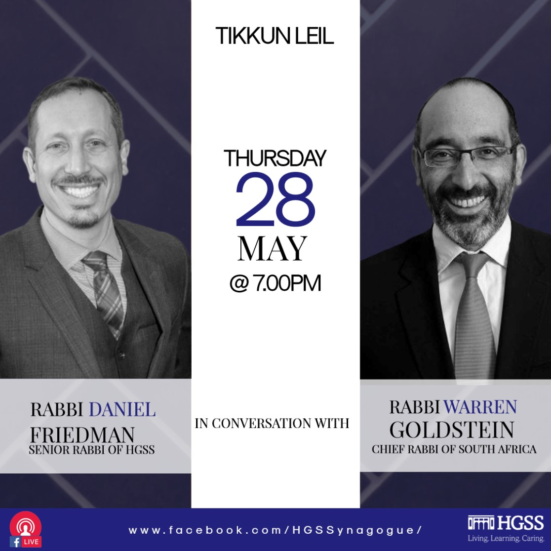 Tikkun Leil - Rabbi Friedman in conversation with Chief Rabbi Warren Goldstein @ Online