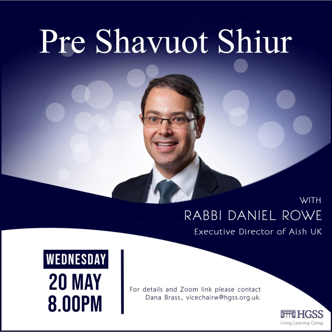Pre Shavuot Shiur @ Online